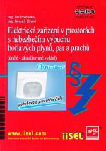 Elektrická zařízení v prostorách s nebezpečím výbuchu hořlavých plynů, par a prachu (2. aktualizované vydání) SV. 92