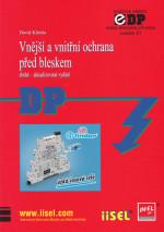 Vnější a vnitřní ochrana před bleskem, SV 21, druhé – aktualizované vydání, rok vydání 2014, Autor: David Klimša