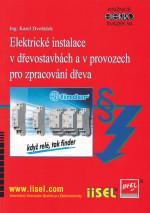 Elektrické instalace v dřevostavbách a v provozech pro zpracování dřeva Sv. 94