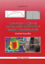 Zvyšování spolehlivosti asynchronních elektromotorů včetně poháněných strojů (technická diagnostika), autor: Mečislav Hudeczek
