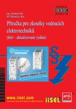 Příručka pro zkoušky vedoucích elektrotechniků (třetí – aktualizované vydání) SV. 99