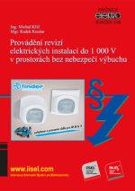 Provádění revizí elektrických instalací do 1000 V v prostorách bez nebezpečí výbuchu SV. 106