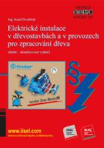 Elektrické instalace v dřevostavbách a v provozech pro zpracování dřeva SV. 107