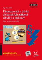 Dimenzování a jištění elektrických zařízení – tabulky a příklady (páté aktualizované vydání) autor: Ing. Michal Kříž, SV. 108
