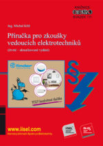 Příručka pro zkoušky vedoucích elektrotechniků (čtvrté aktualizované vydání) autor: Ing. Michal Kříž, SV. 111