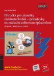 Příručka pro zkoušky elektrotechniků – požadavky na základní odbornou způsobilost (dvanácté – aktualizované vydání) SV. 112