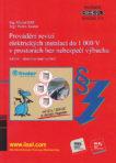 Provádění revizí elektrických instalací do 1000 V v prostorách bez nebezpečí výbuchu (druhé aktualizované vydání) SV. 113